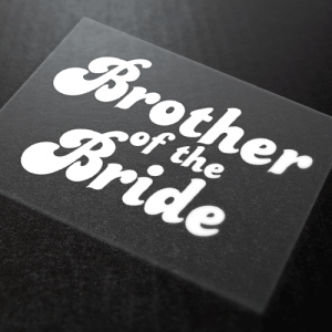 Brother Of The Bride Iron-On Transfer 5