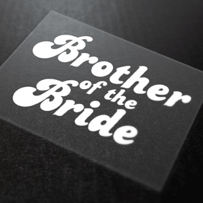 Brother of the Bride Iron-On Transfer 1