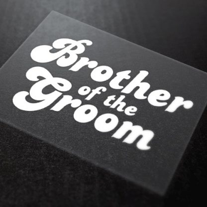 Brother of the Groom Iron-On Transfer 1