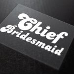 Chief Bridesmaid Iron-On Transfer 5