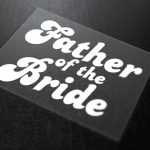 Father Of The Bride Iron-On Transfer 5