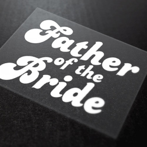Father Of The Bride Iron-On Transfer 8