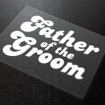 Father Of The Groom Iron-On Transfer 6