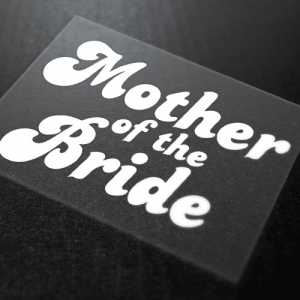 Mother Of The Bride Iron-On Transfer 14