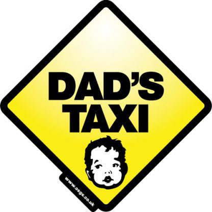 Dad's Taxi Self Cling Car Safety 1